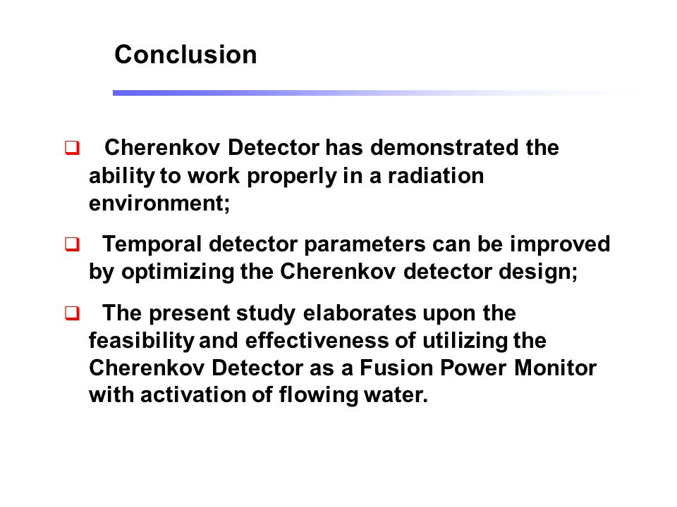  Cherenkov Detector has demonstrated the ability to work properly in a radiation environment;  Temporal detector parameters can be improved by optim