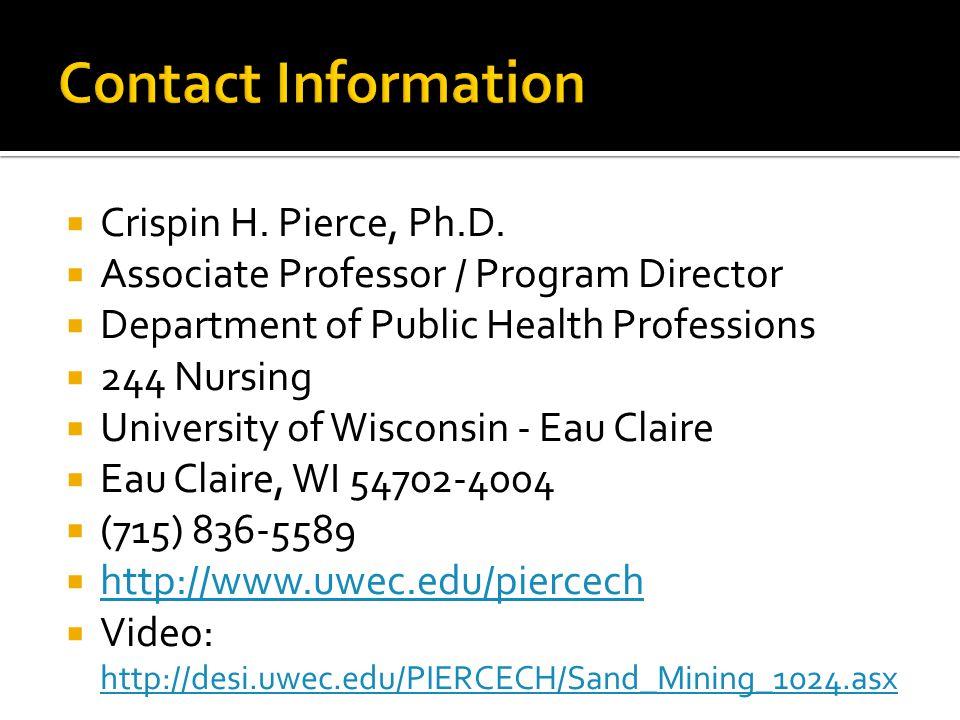  Crispin H. Pierce, Ph.D.