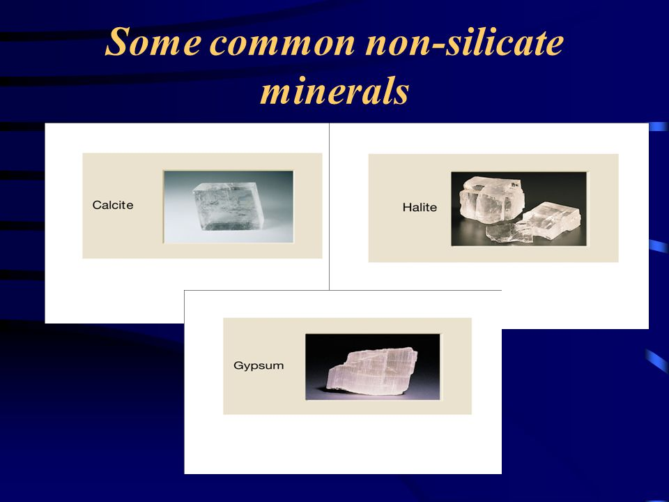 Some common non-silicate minerals