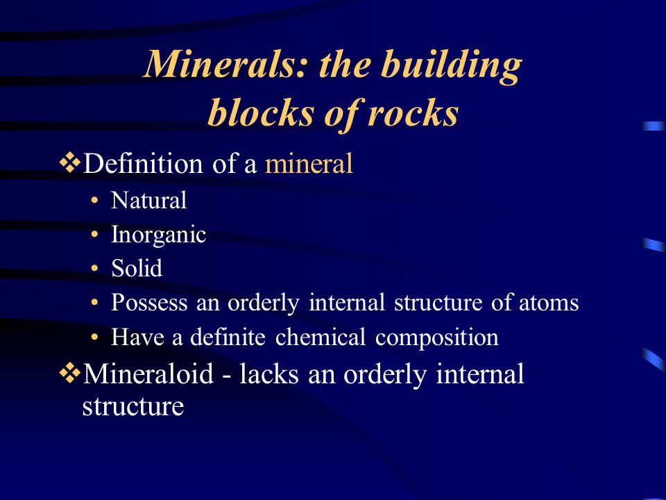 Minerals  Physical properties of minerals Crystal form Luster Color Streak Hardness versus Tenacity Cleavage (breaks evenly)