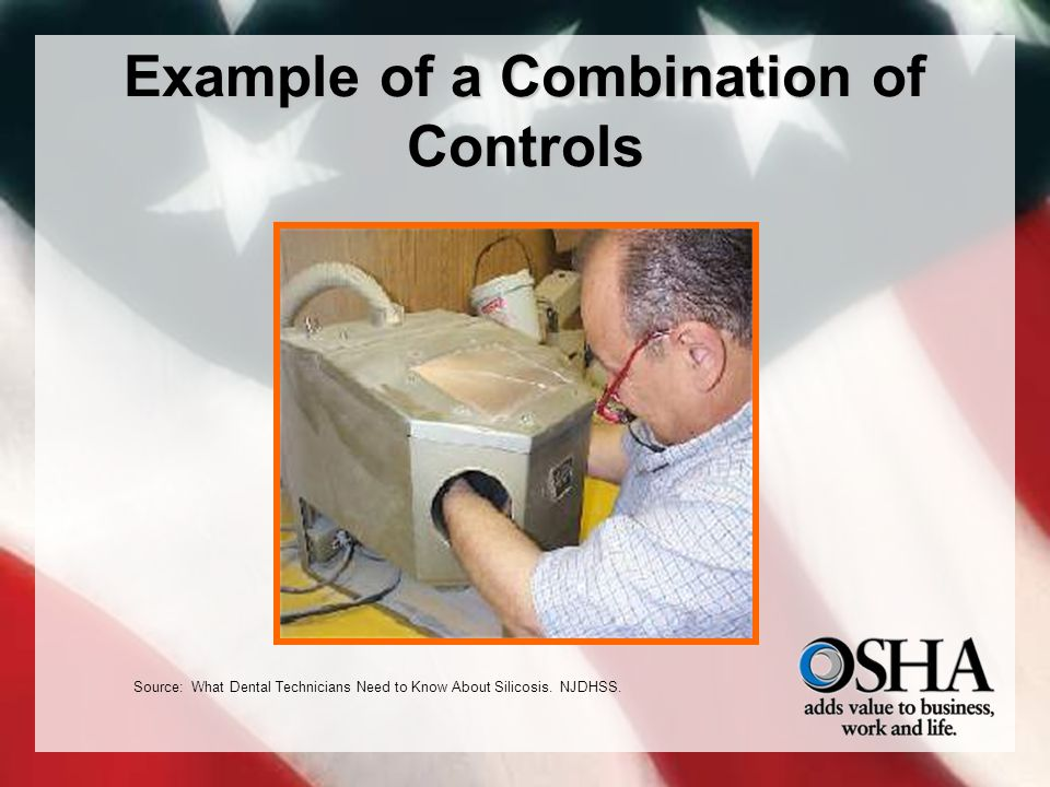 Example of a Combination of Controls Source: What Dental Technicians Need to Know About Silicosis.