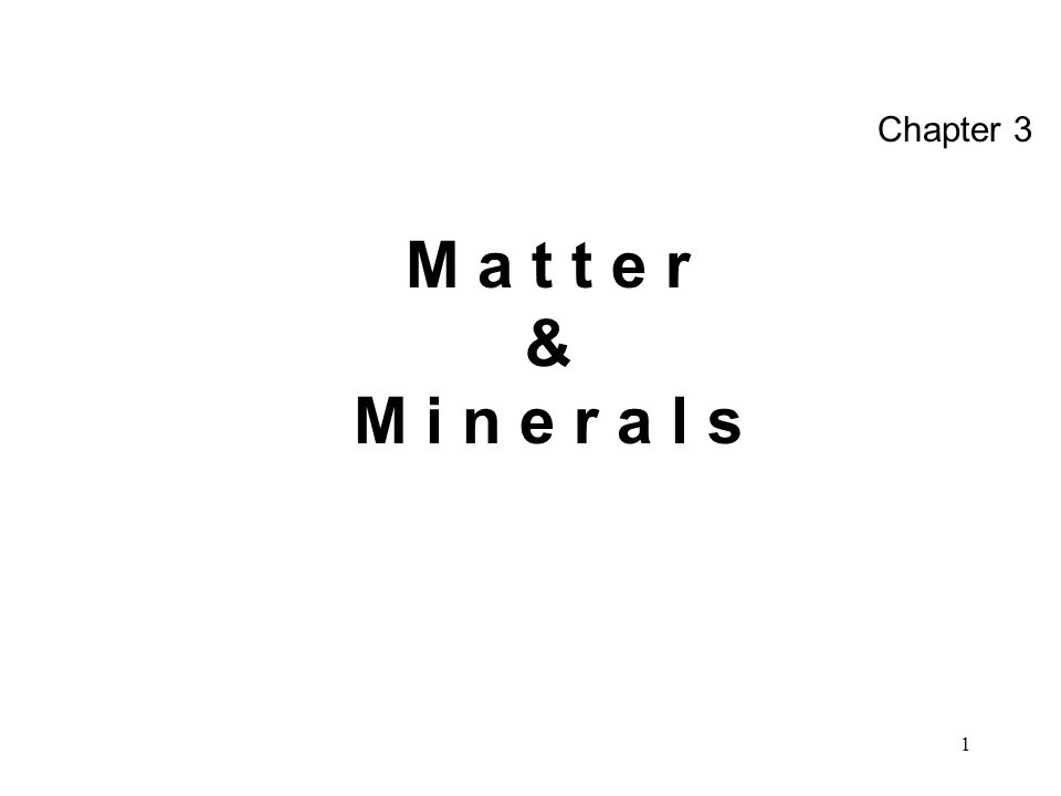 22 Polymorphs –Minerals of same chemical composition but with different physical properties –Diamond & Graphite