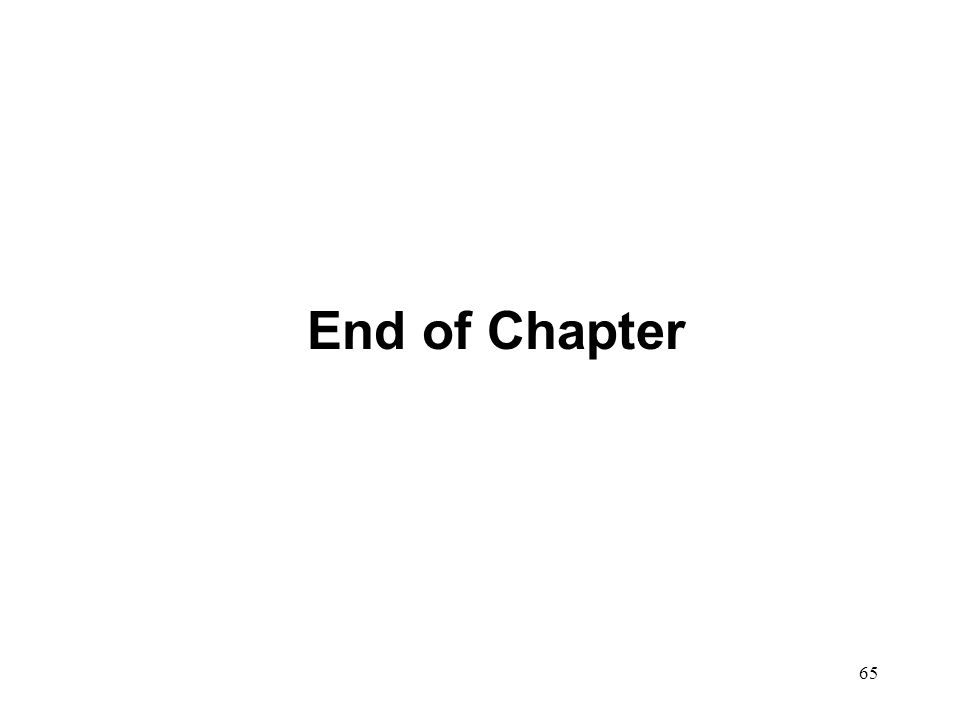 65 End of Chapter