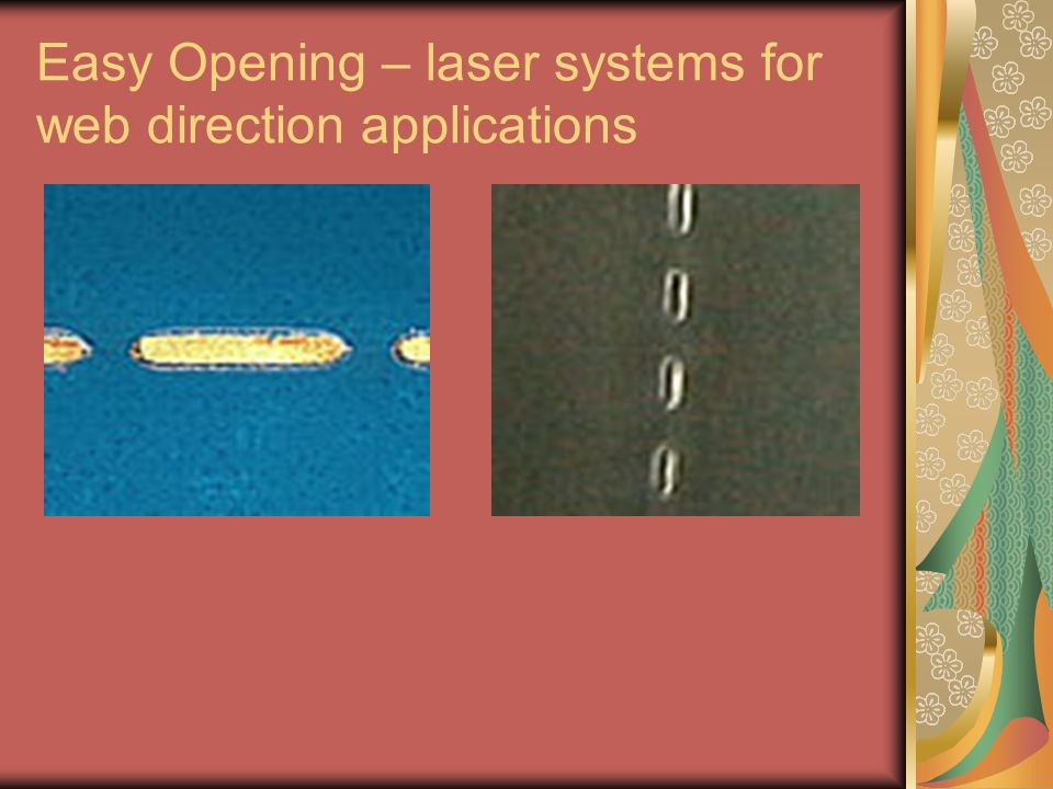 Easy Opening – laser systems for web direction applications