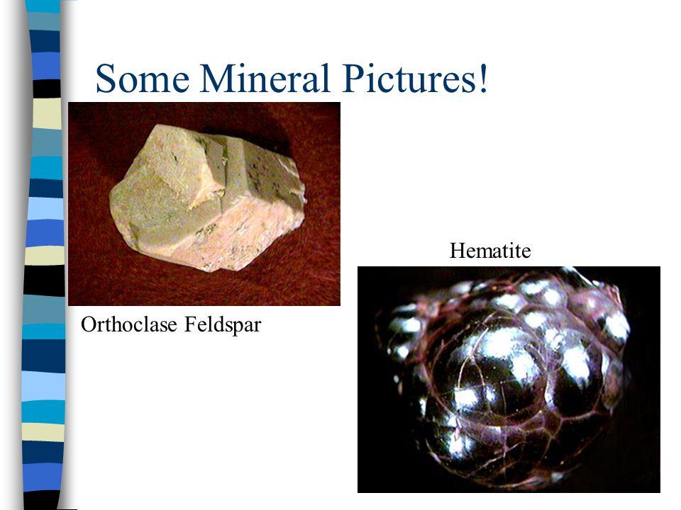 Some Mineral Pictures! Orthoclase Feldspar Hematite