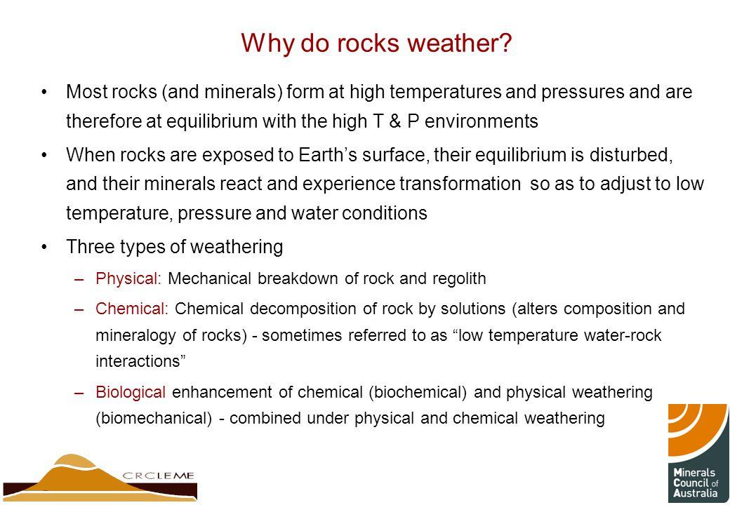Why do rocks weather.
