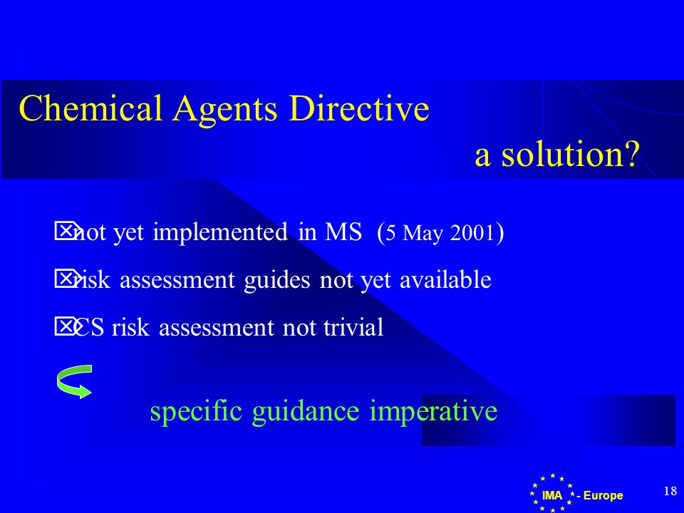 18 - EuropeIMA Chemical Agents Directive a solution.