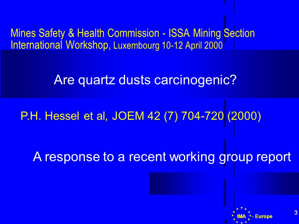 14 - EuropeIMA Carcinogens Directive Scenario Protection of workers from risks related to exposure to carcinogens at work 90/394/EEC - 97/42/EC - 99/38/EC  substance  preparation  process Agents Obligations  replacement  exposure reduction  information of Authority  workers information & training  hygiene & health surveillance  medical record-keeping (40 years) Risk assessment