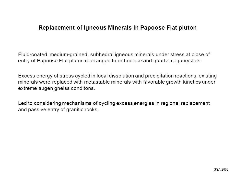 Orthoclase crystals in foliated border rocks Orthoclase crystals grew during and after sliding event.