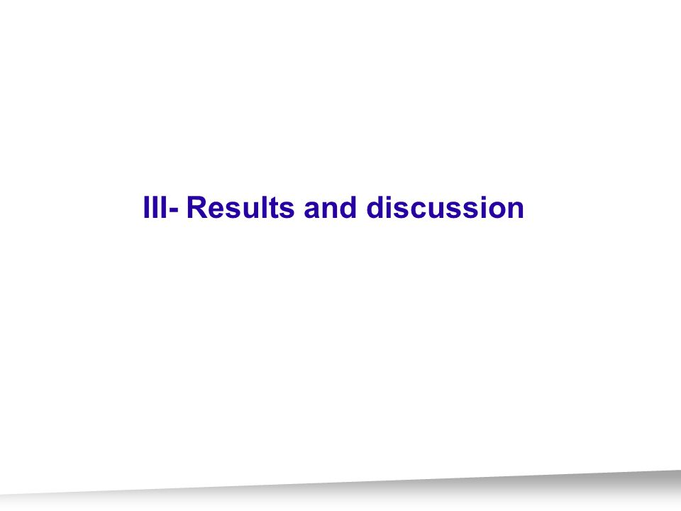 III- Results and discussion