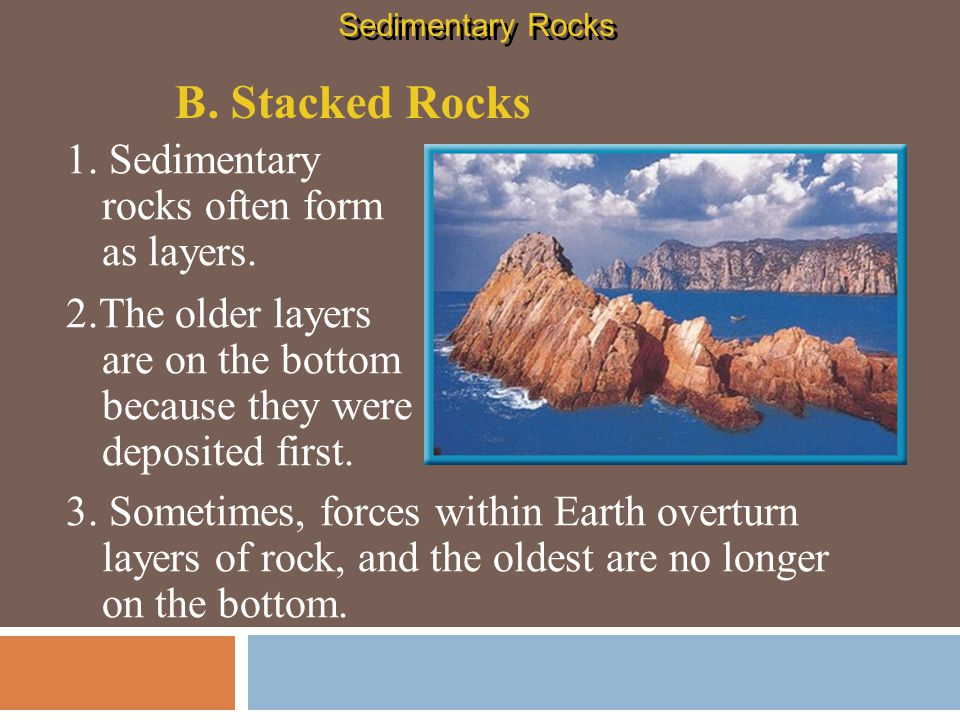 C.Classifying Sedimentary Rocks 1.