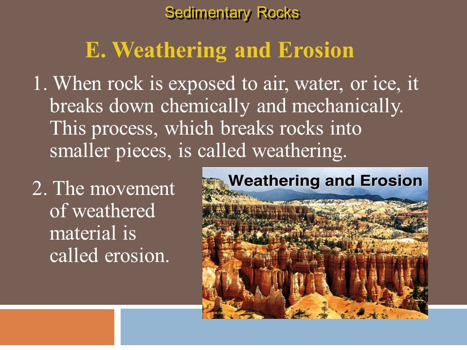 Section Check 4 4 Q3.Answer The answer is B. Erosion moves sediments to new locations.