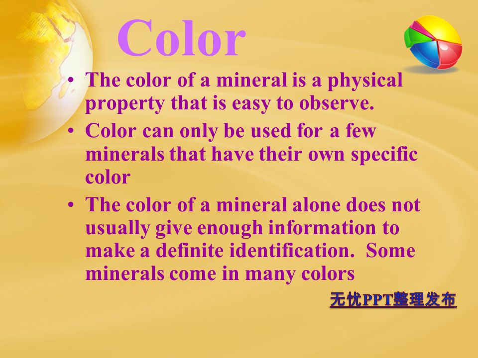 Color The color of a mineral is a physical property that is easy to observe.