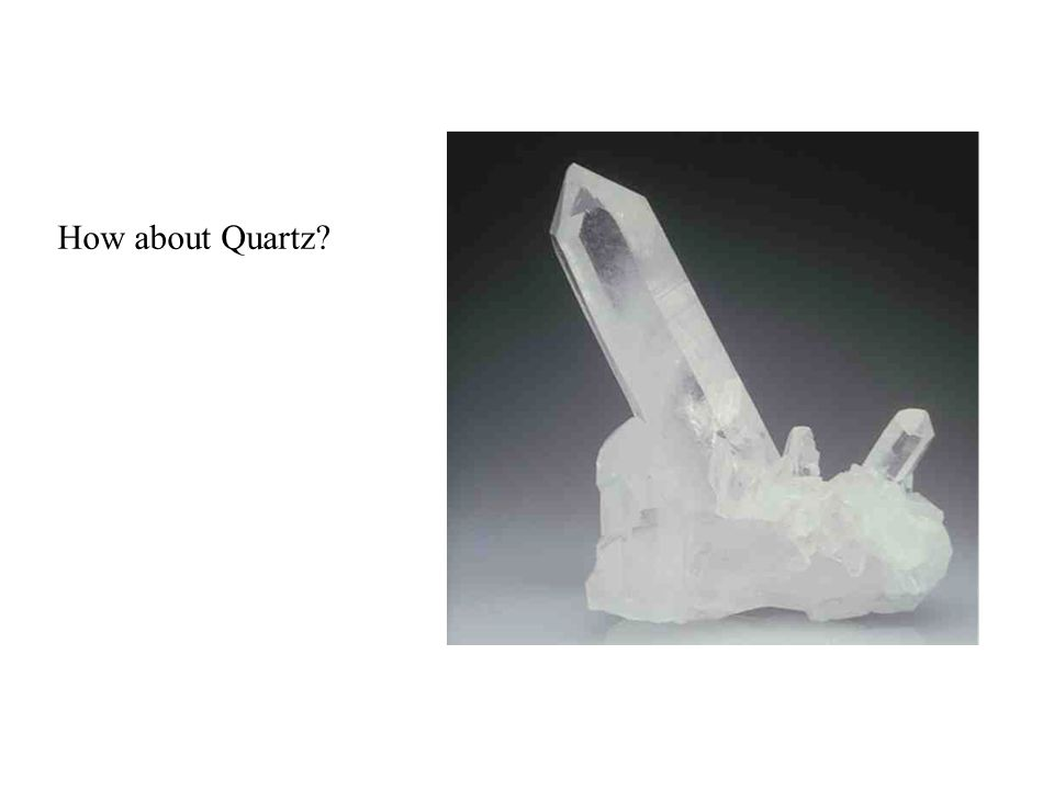 © 2008, John Wiley and Sons, Inc. How about Quartz?