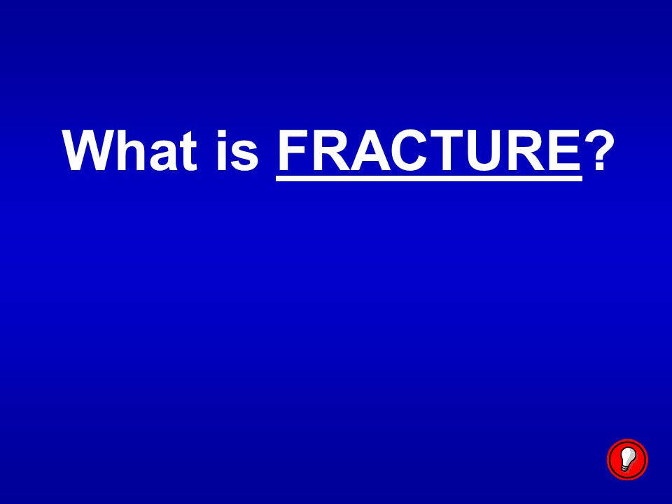 What is FRACTURE