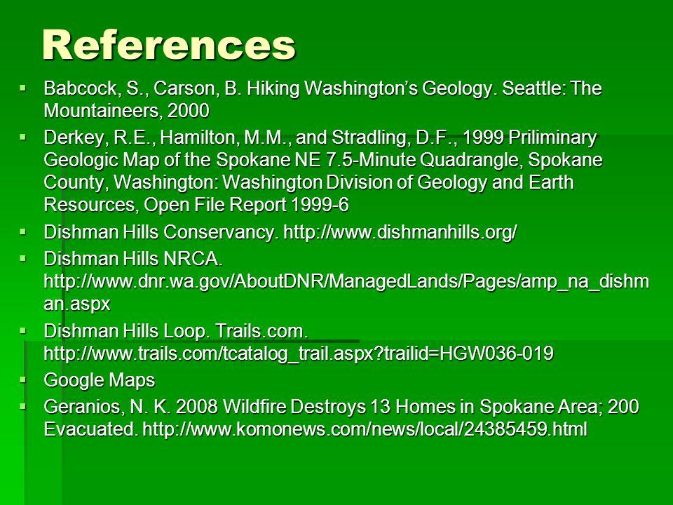 References  Babcock, S., Carson, B. Hiking Washington's Geology.