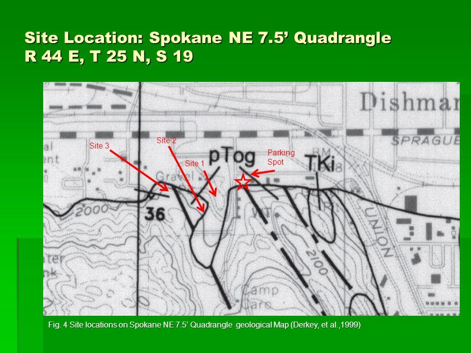 Site Location: Spokane NE 7.5' Quadrangle R 44 E, T 25 N, S 19 Site 1 Site 3 Site 2 Fig.