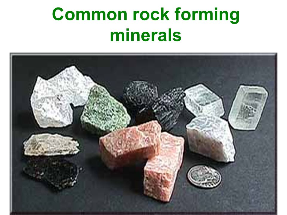 Common rock forming minerals