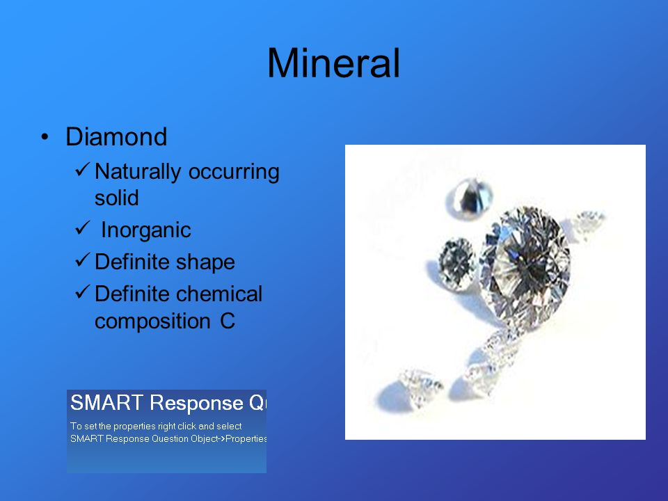 Mineral Diamond Naturally occurring solid Inorganic Definite shape Definite chemical composition C