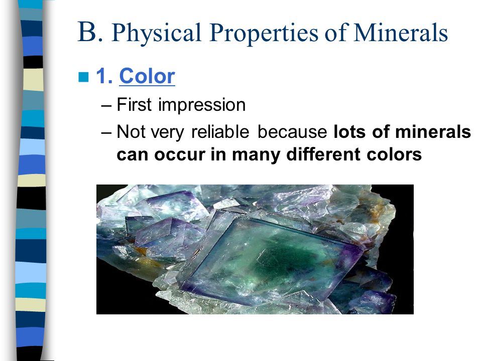 B. Physical Properties of Minerals 1.