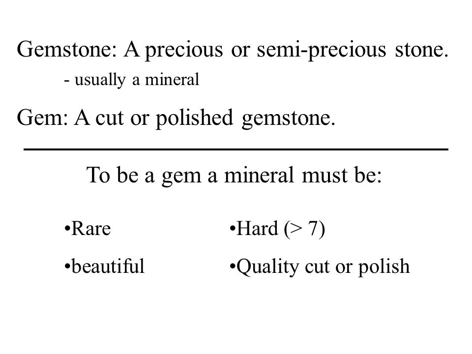 The person who cuts and polishes gems is called a lapidary.