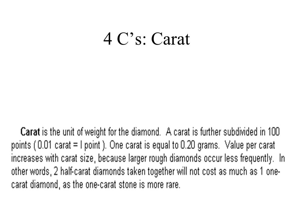 4 C's: Carat
