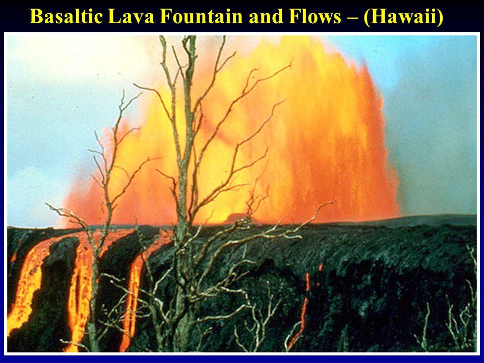 Basaltic Lava Fountain and Flows – (Hawaii)