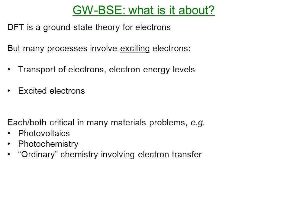 GW-BSE: what is it about.