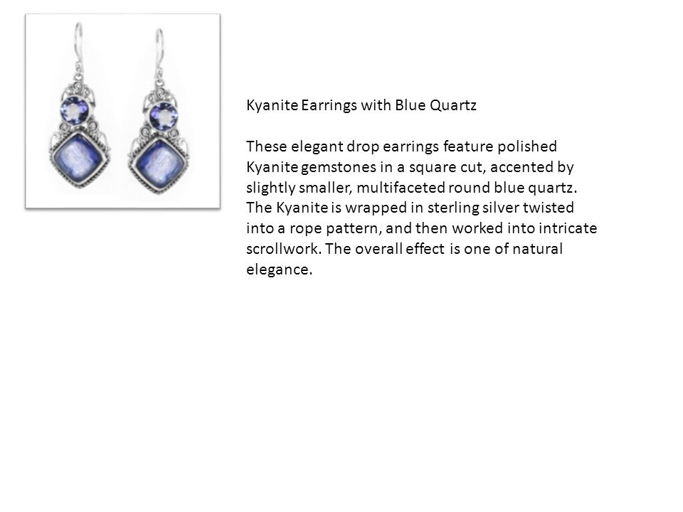 Kyanite Earrings with Blue Quartz These elegant drop earrings feature polished Kyanite gemstones in a square cut, accented by slightly smaller, multif