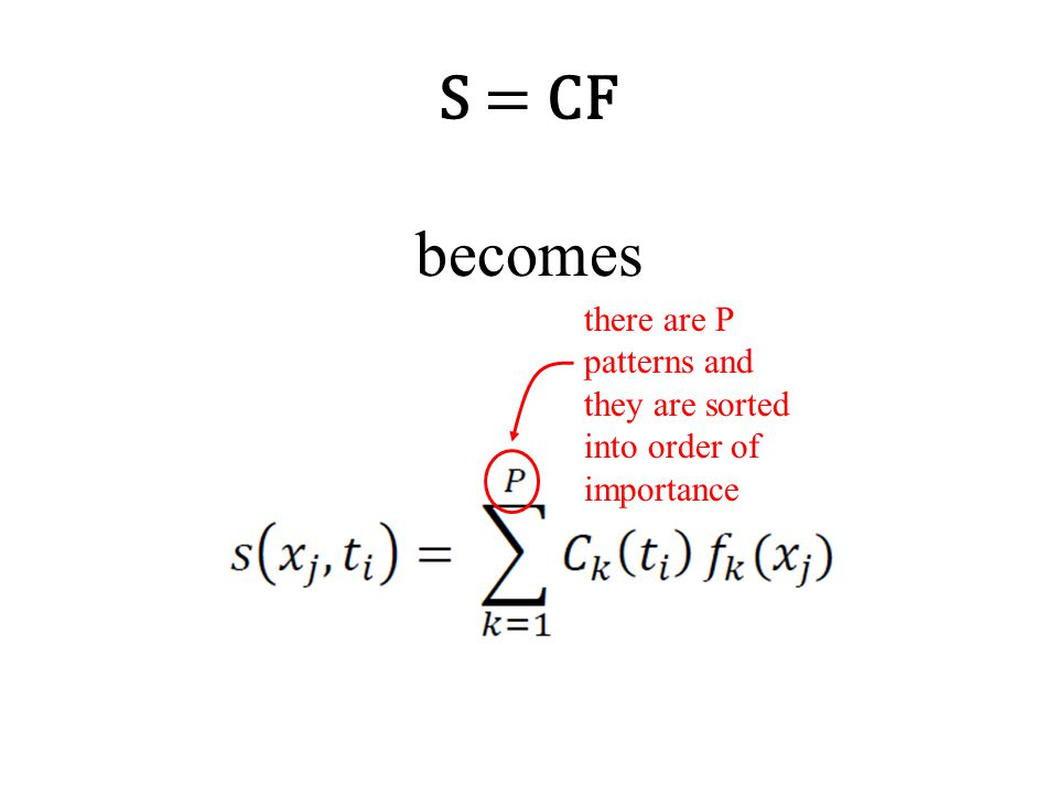 S = CF becomes there are P patterns and they are sorted into order of importance