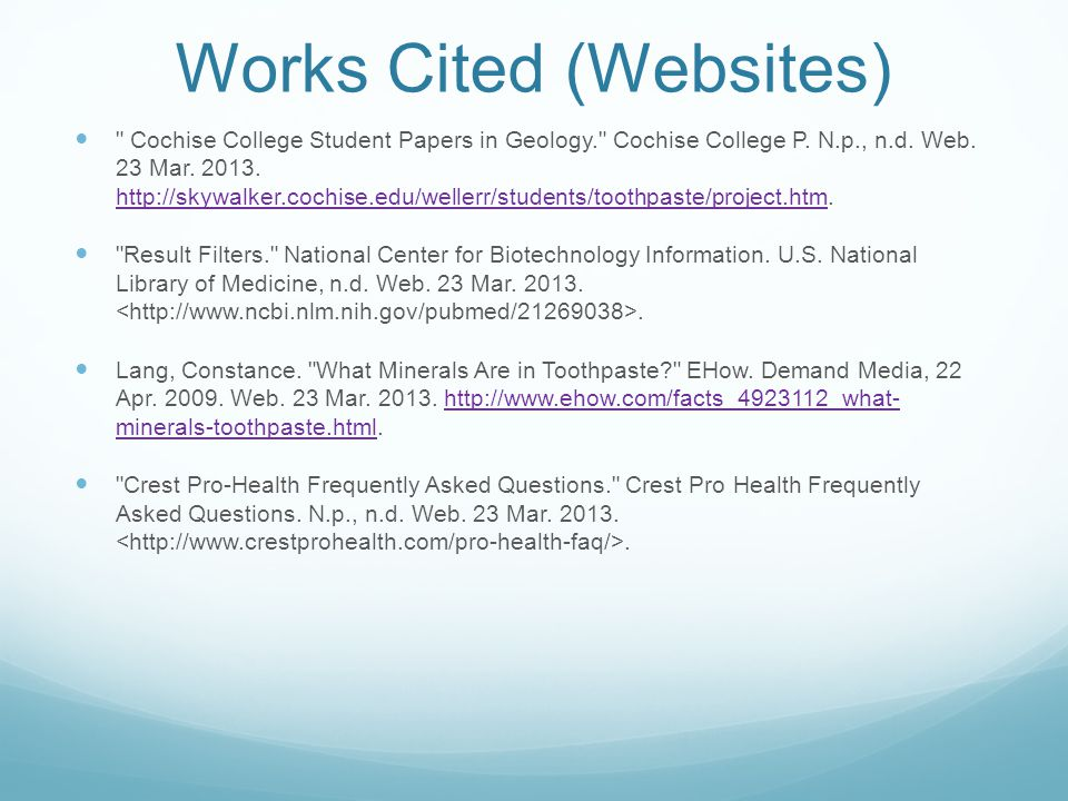 Works Cited (Websites) Cochise College Student Papers in Geology. Cochise College P.