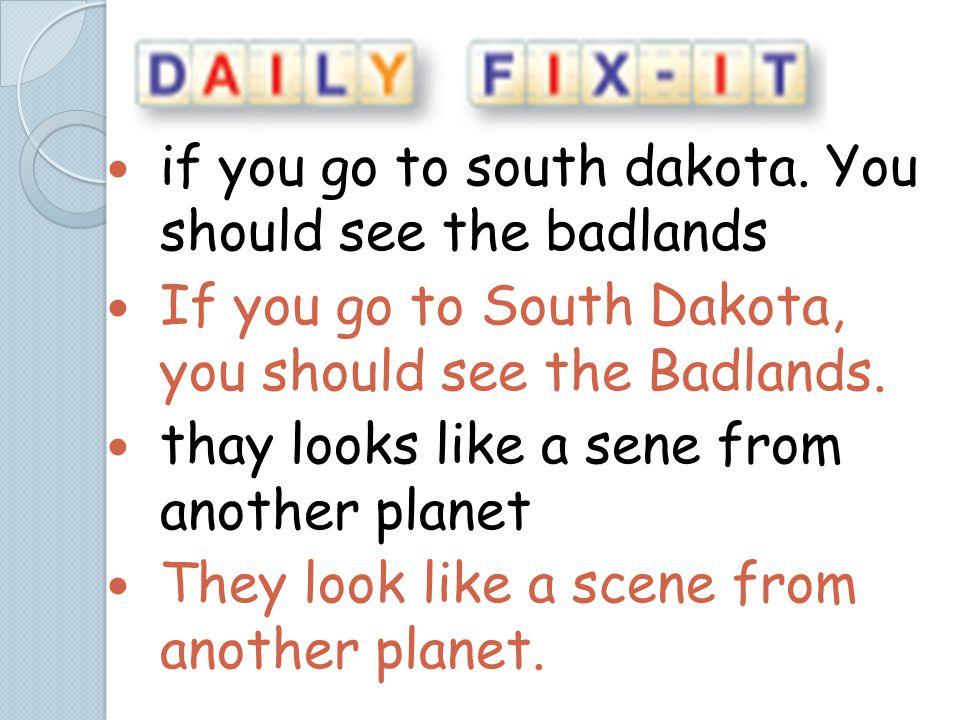 if you go to south dakota.