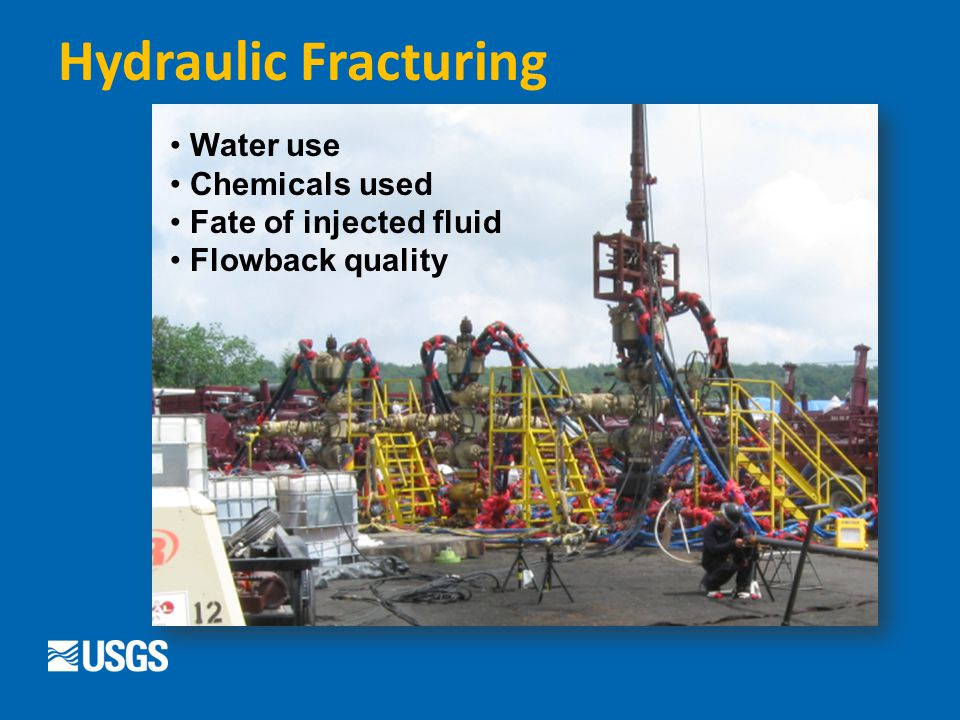 Hydraulic Fracturing Water use Chemicals used Fate of injected fluid Flowback quality