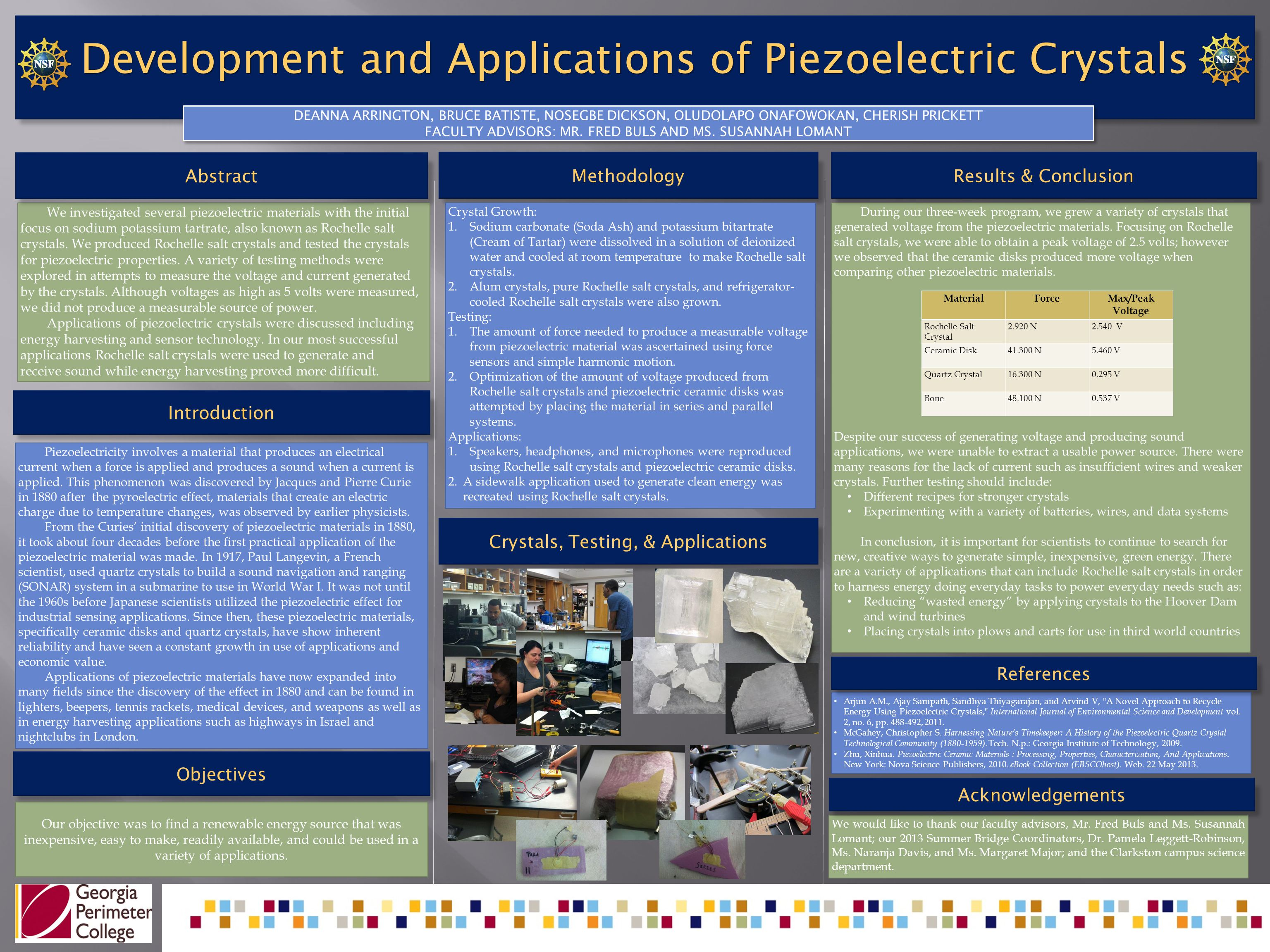 Arjun A.M., Ajay Sampath, Sandhya Thiyagarajan, and Arvind V, A Novel Approach to Recycle Energy Using Piezoelectric Crystals, International Journal of Environmental Science and Development vol.
