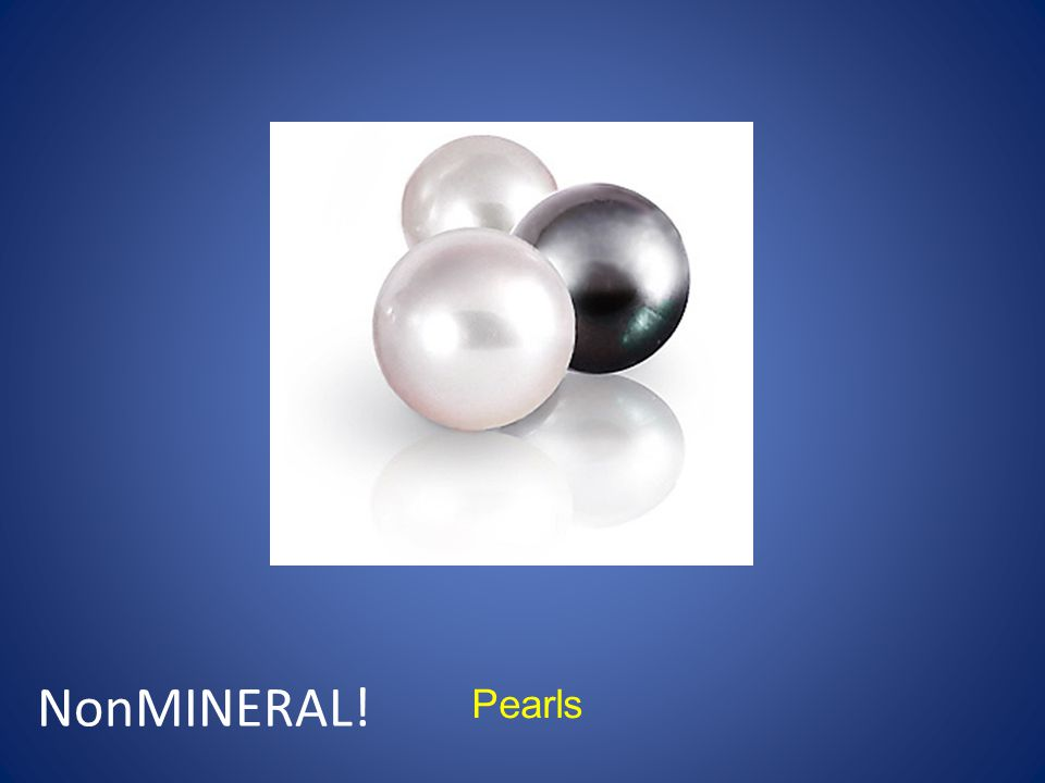 Pearls NonMINERAL!