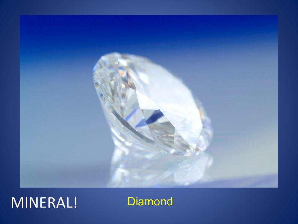 Diamond MINERAL!