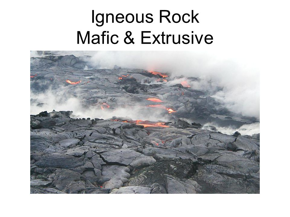 Igneous Rock Mafic & Extrusive
