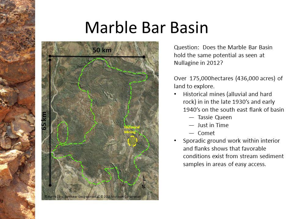 Historical Mining 65 km 50 km © Harris Corp, Earthstar Geographics LLC © 2013 Microsoft Corporation Marble Bar Basin Question: Does the Marble Bar Bas