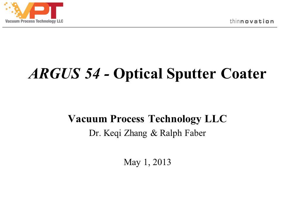 ARGUS 54 - Optical Sputter Coater Vacuum Process Technology LLC Dr.