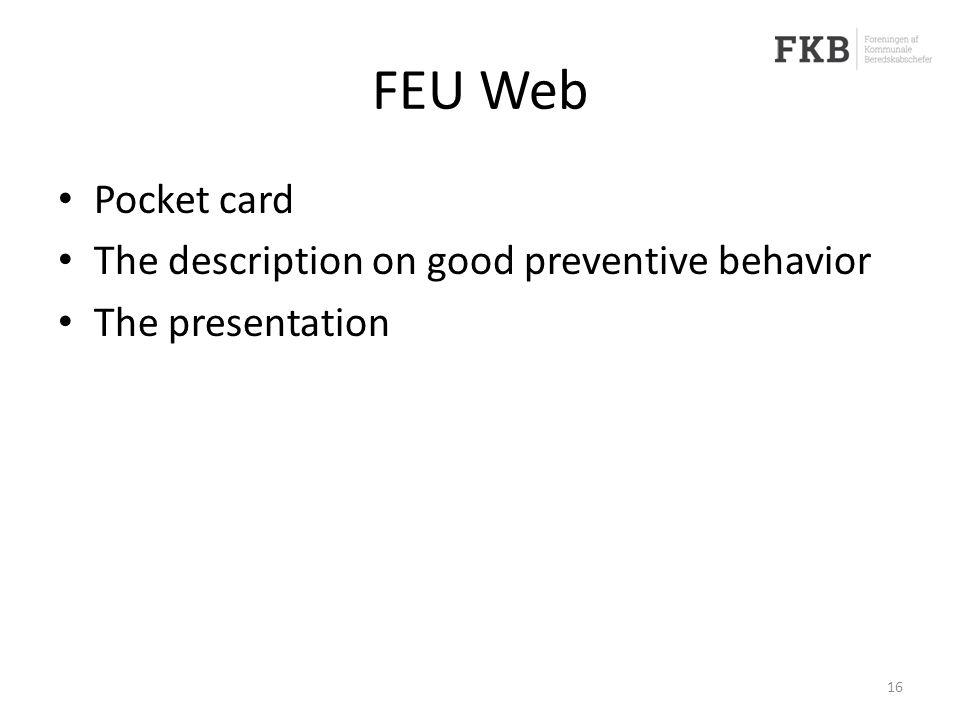 FEU Web Pocket card The description on good preventive behavior The presentation 16