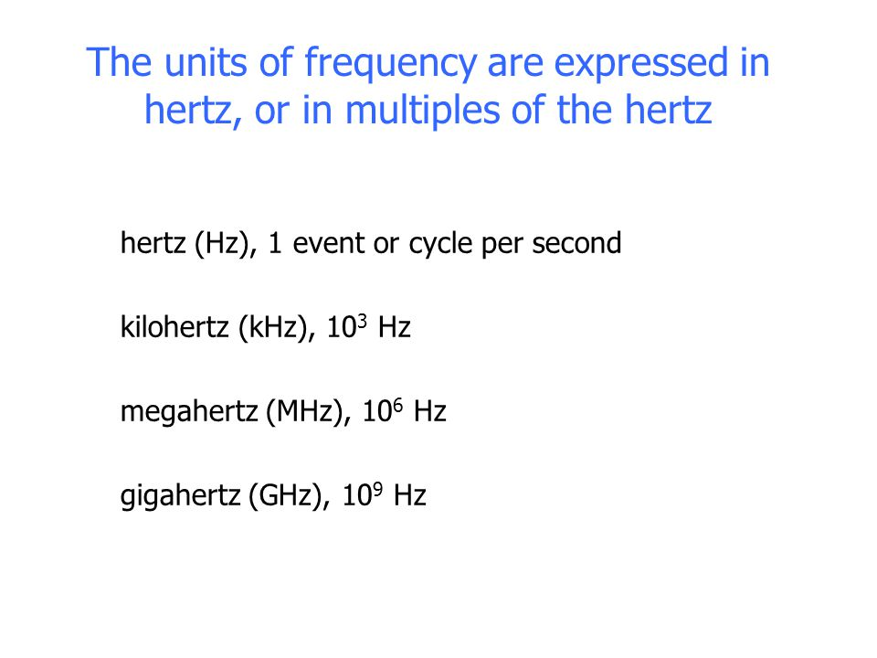 Two important things to remember Frequency accuracy is normally expressed as a dimensionless number (unitless).