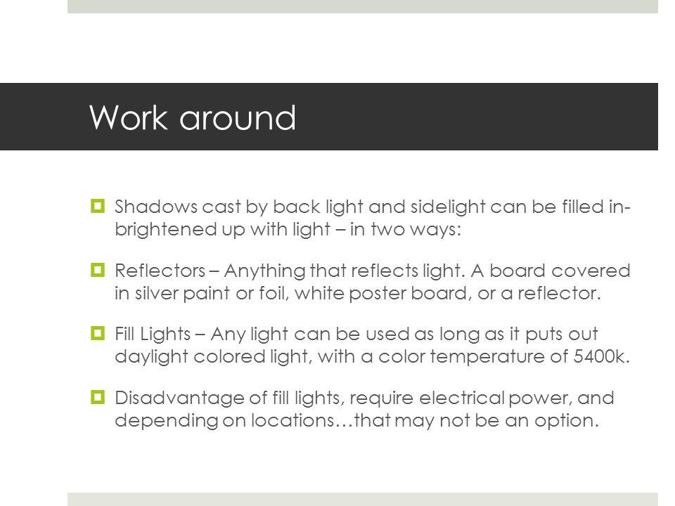 Interior Sources  Three basic types of interior lights include:  Focusing quartz  Broads  Soft lights