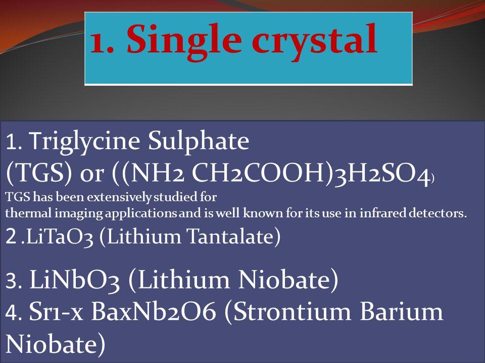 1.Single crystal 1.