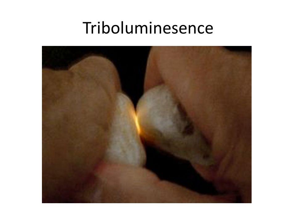 Triboluminesence