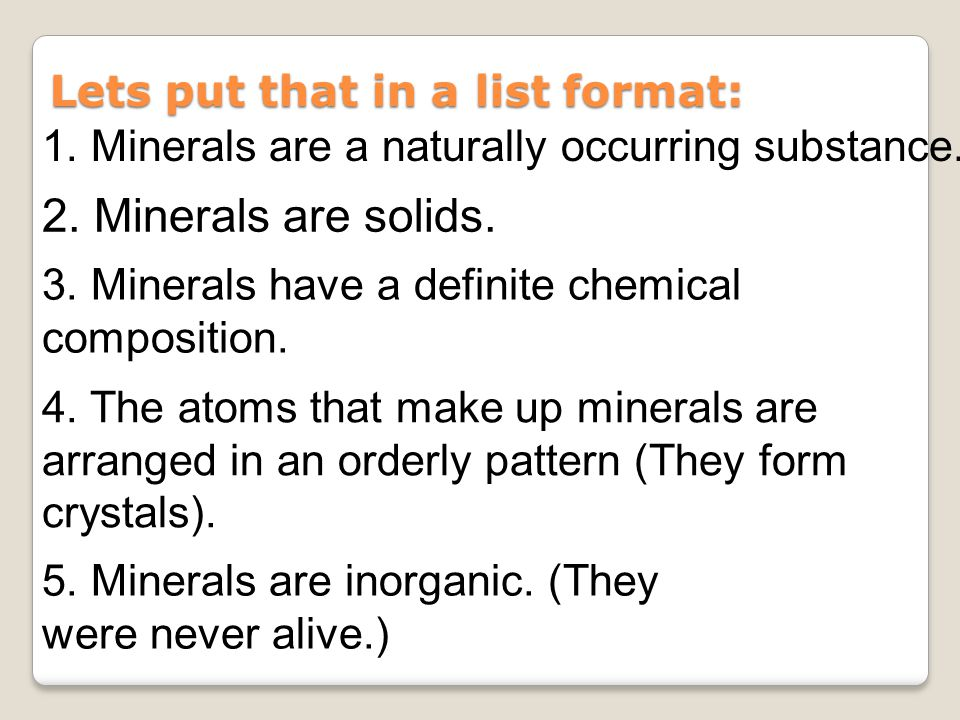 Two Major Types of Minerals Silicate Minerals ◦Contain silicon (Si) plus oxygen (O) or silicon dioxide (SiO 2 ).