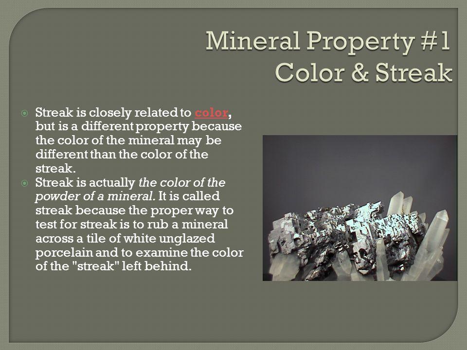  Nonmetallic luster  Streak - colorless  Hardness – 5  Used in making optical equipment, glows under UV light