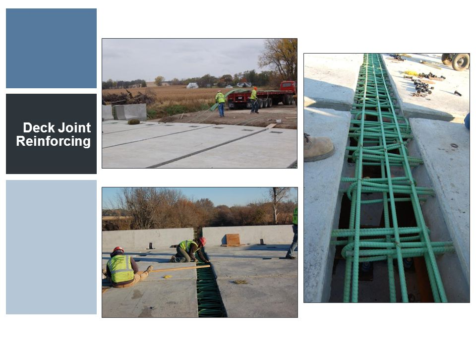 Deck Joint Reinforcing