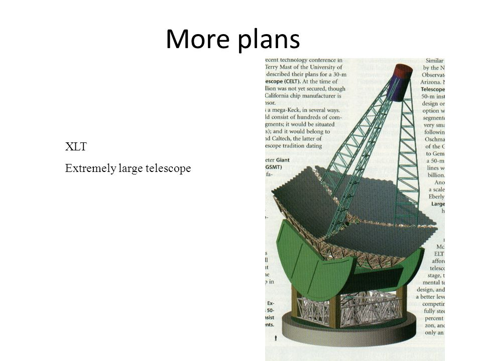 More plans XLT Extremely large telescope