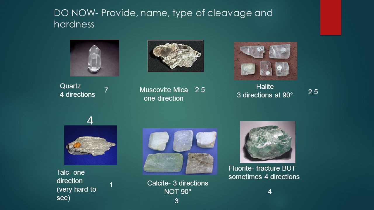 Do Now- Name and answer question for each: Hardness.