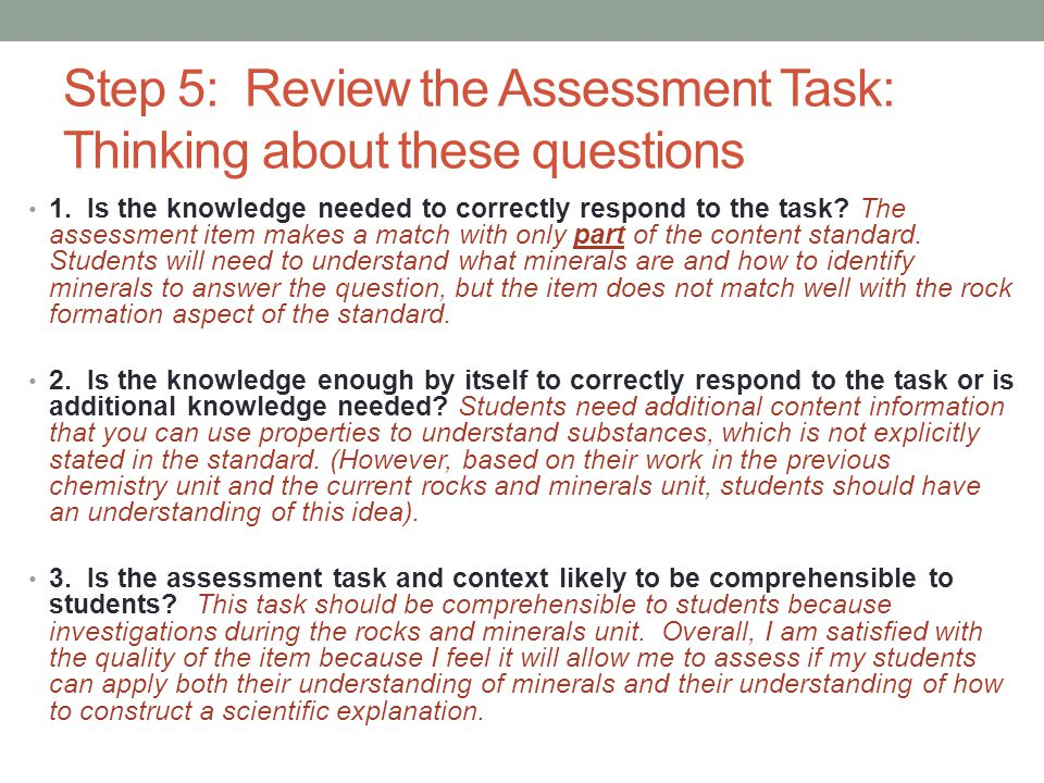 Step 5: Review the Assessment Task: Thinking about these questions 1.